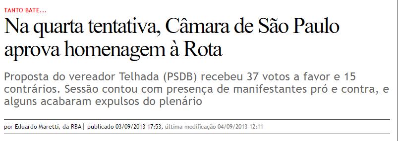 {{a lista está na matéria - não acredite em mim - Rede Brasil atual}}