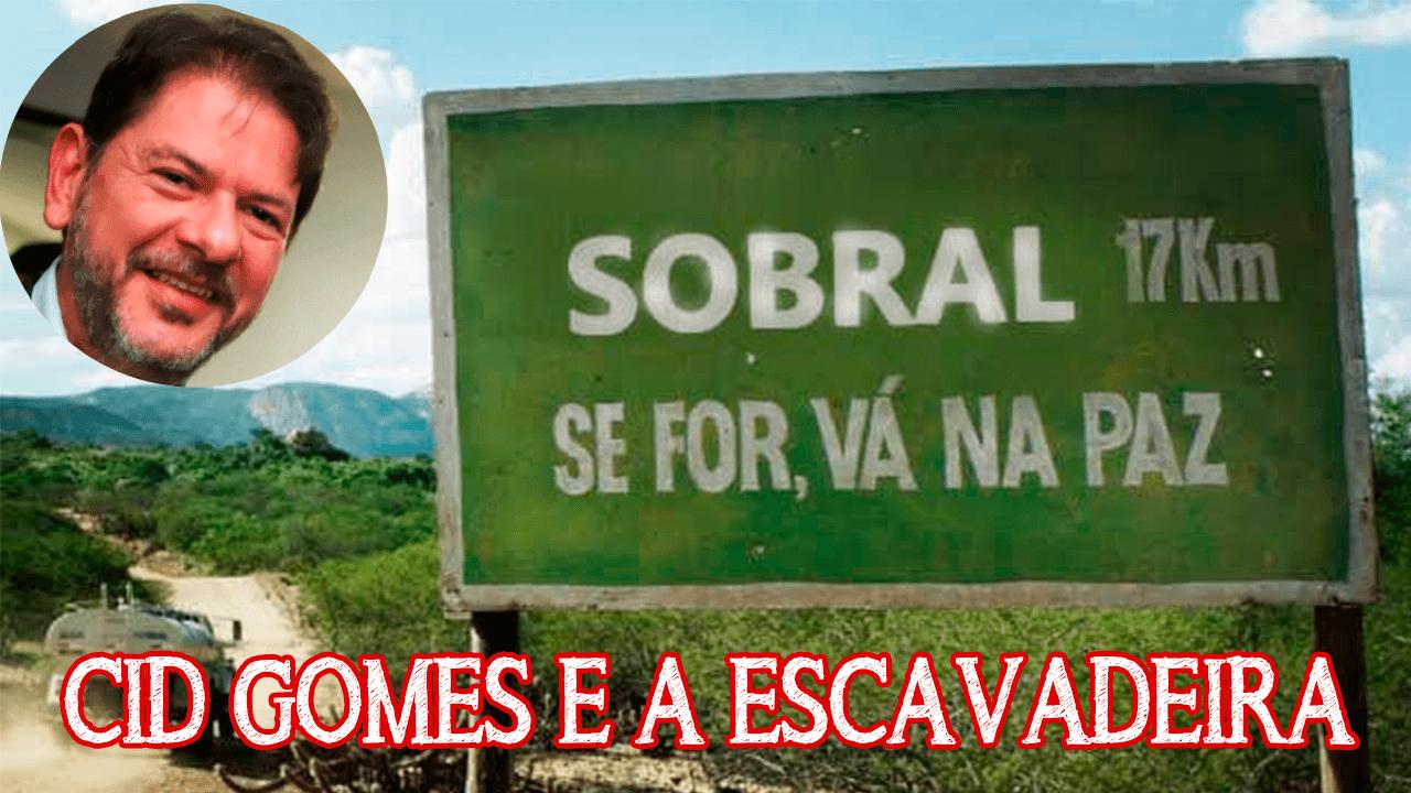 Cid Gomes e a escavadeira: Tá certo ou tá errado?